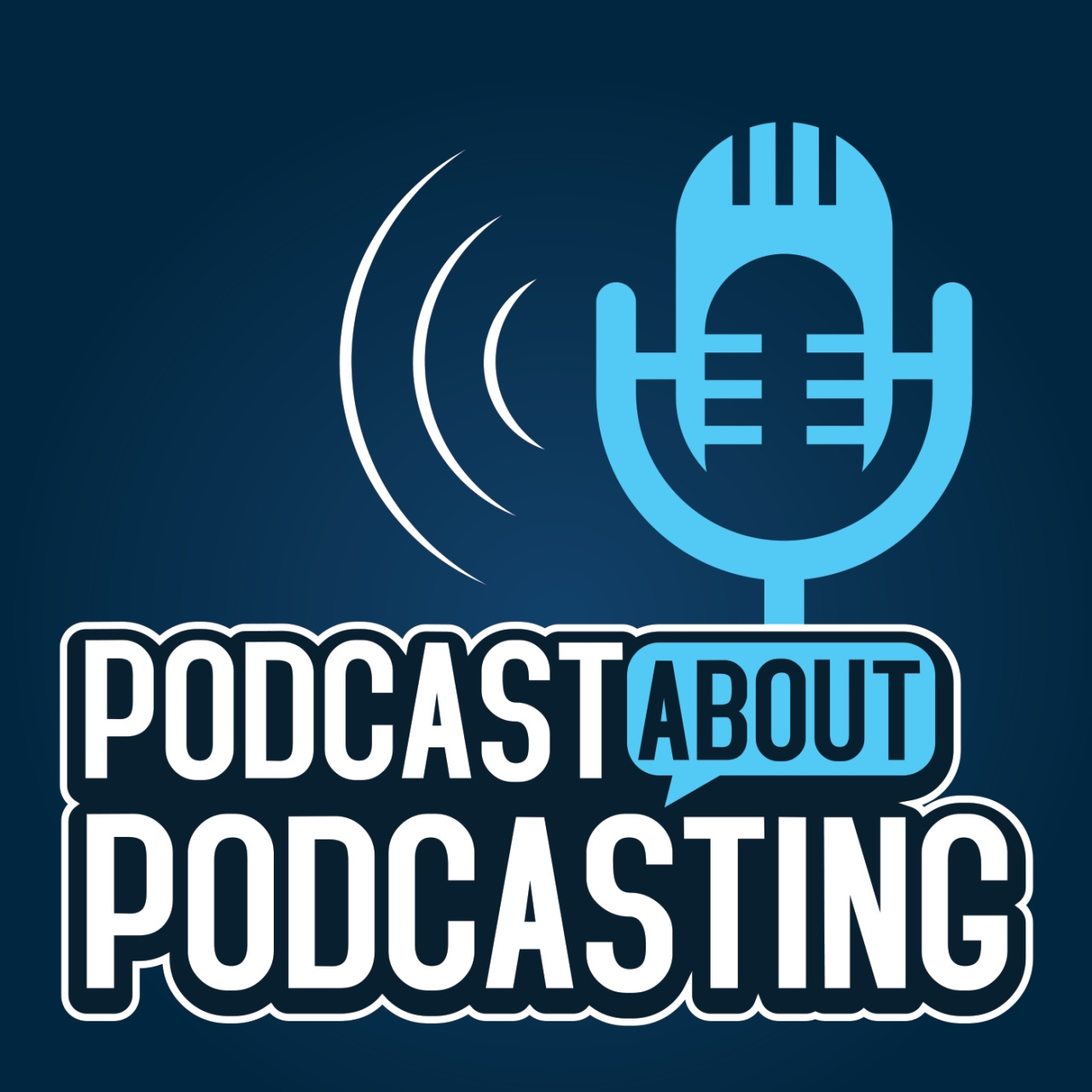 Podcast About Podcasting