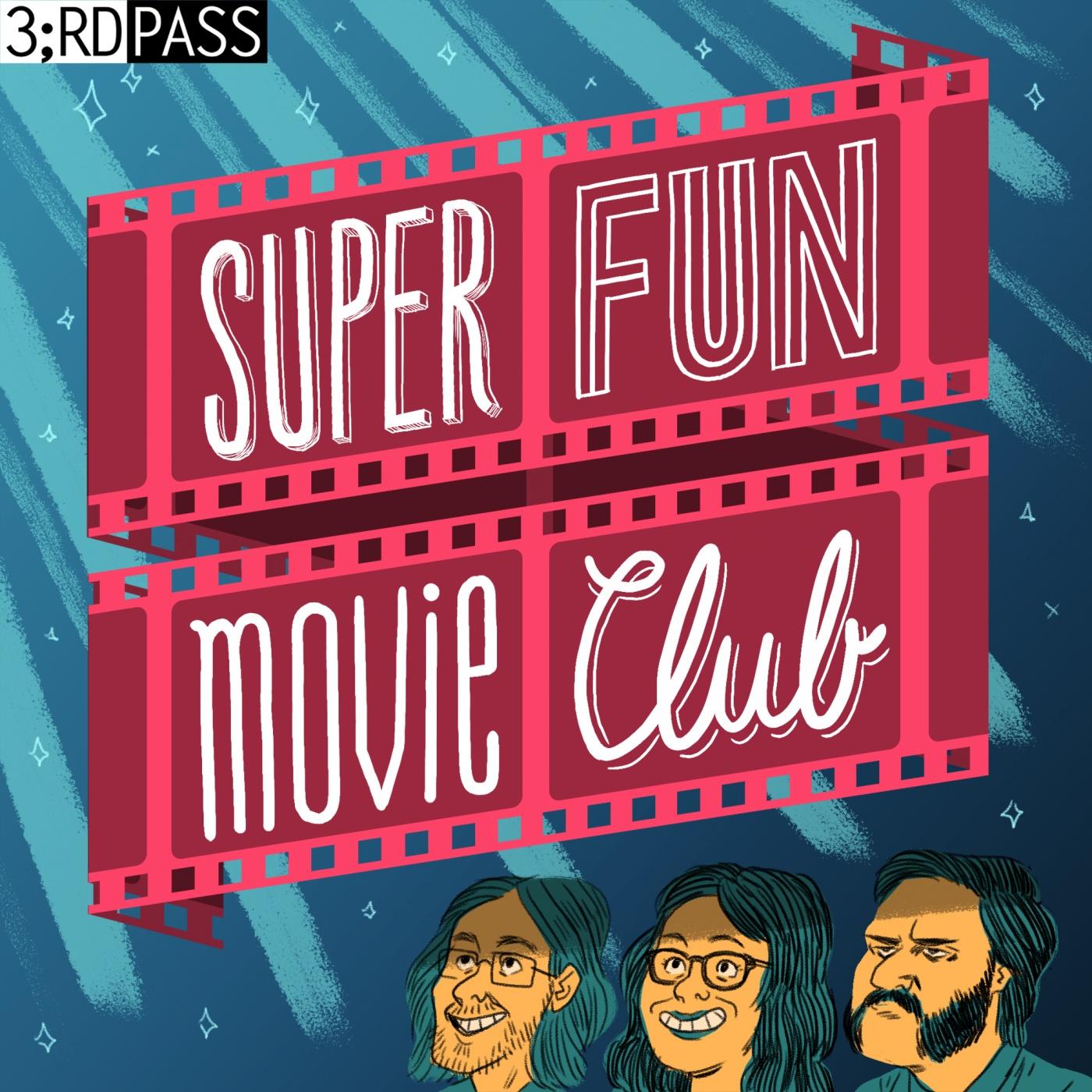 Super Fun Movie Club