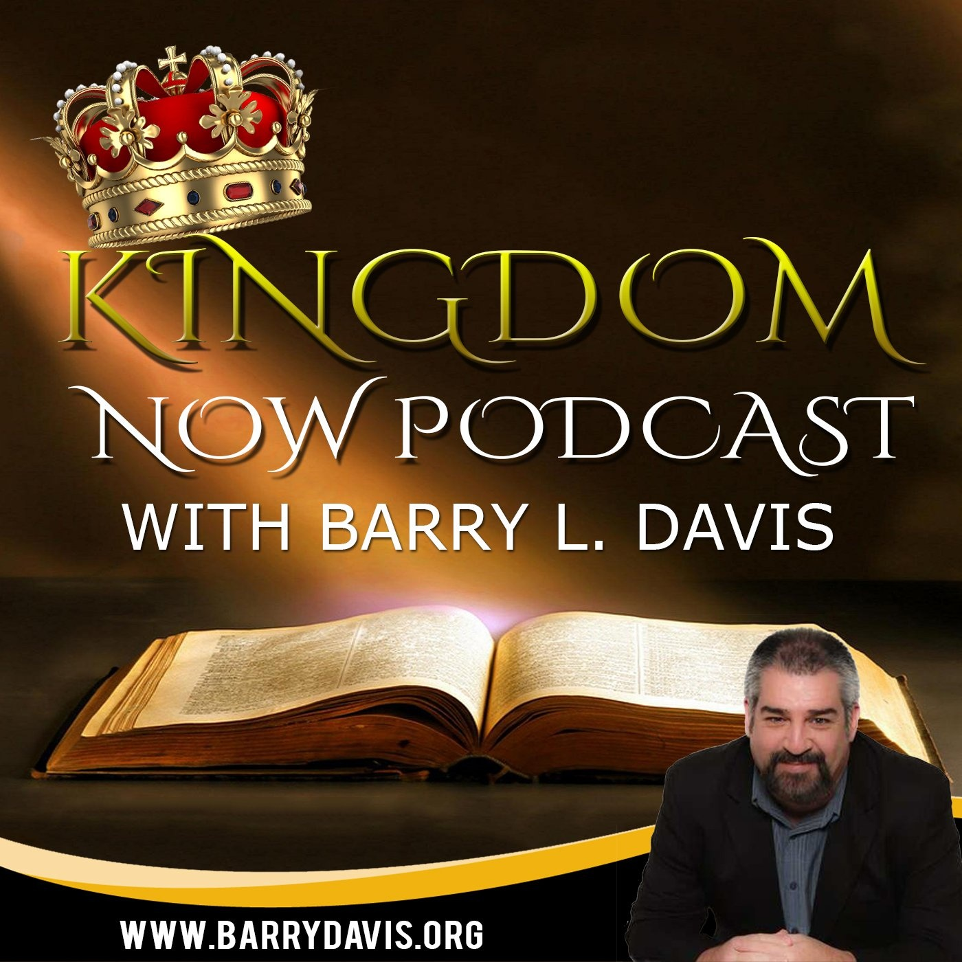 Barry L. Davis | Kingdom Now