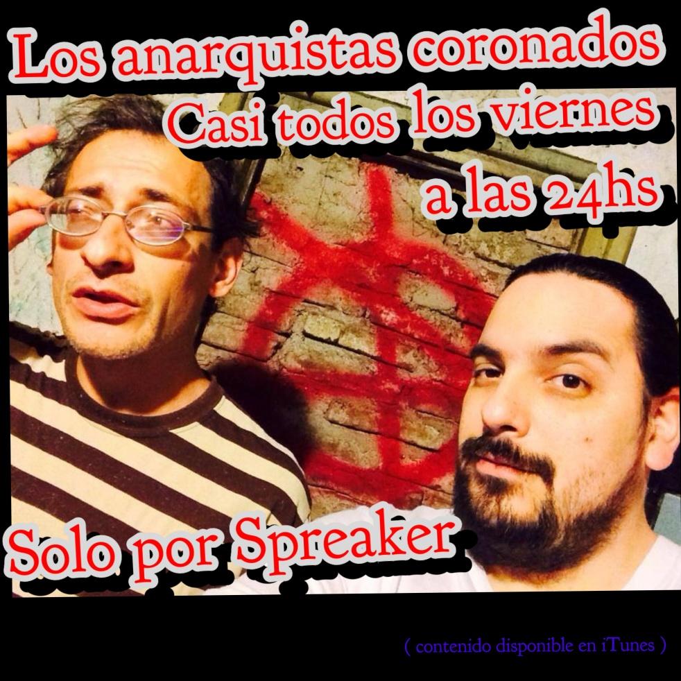Los Anarquistas Coronados - show cover
