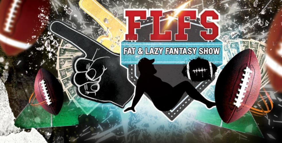 The Fat & Lazy Fantasy Show - show cover
