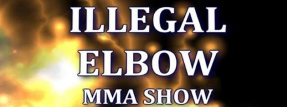The ILLegal ELbow MMA Show - show cover