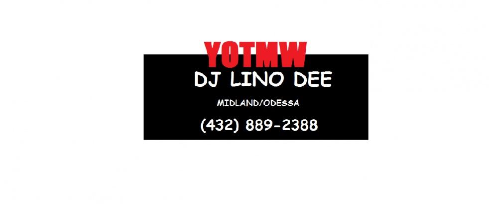 Midland/Odessa YOTMW DJ Lino Dee - show cover