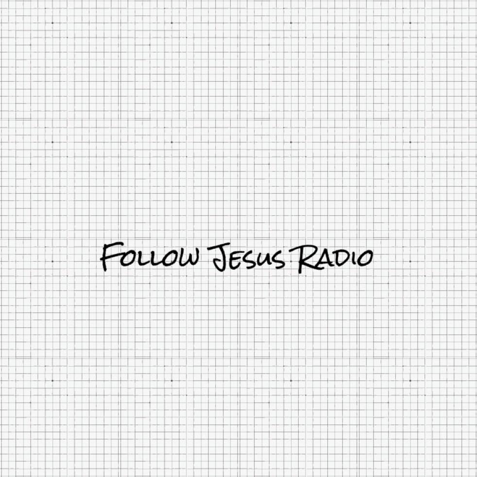 Follow Jesus Radio - show cover