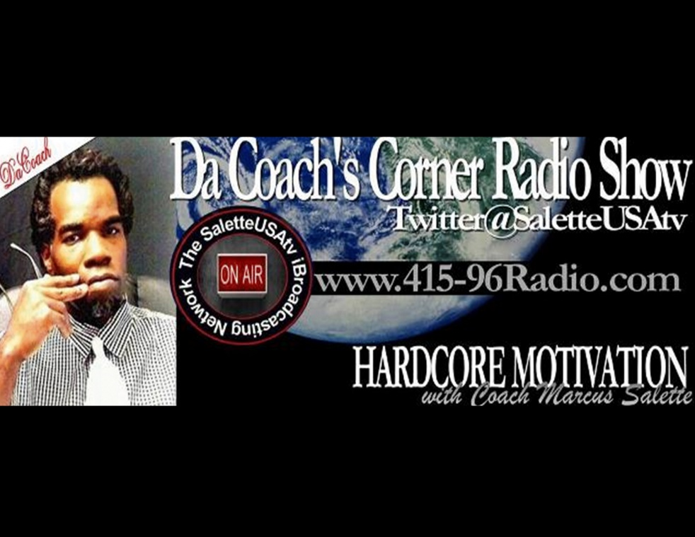 """DaCoach's Corner """"STRICTLY MOTIVATION"""" - show cover"""