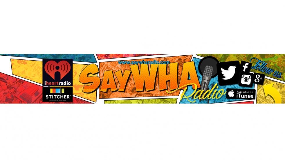 SayWHA Radio - show cover