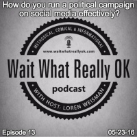 How do you run a political campaign on social media effectively?