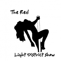 The Red light District Show