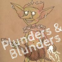 Plunders & Blunders