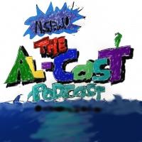 The Al-Cast Podcast - Episode IV