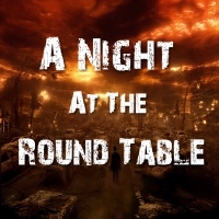 A Night At The Round Table