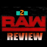 Wrestling 2 the MAX: RAW Review (8.21.17)