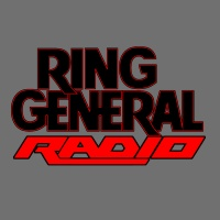 Ring General Radio: Our Weekend Counts, Bro