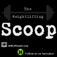 The Weightlifting Scoop Show