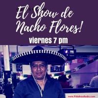 El Show de Viernes   El Show de Nacho Flores
