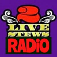 2 Live Stews Radio