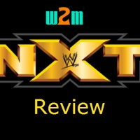 Wrestling 2 the MAX: WWE NXT Review 1.18.17