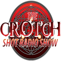 The Crotch Shot Radio Show