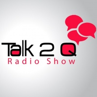 the Talk 2 Q Radio Show