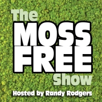 The Moss Free Show