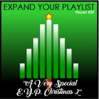 "Playlist #29: ""A Very Special E.Y.P. Christmas 2"""
