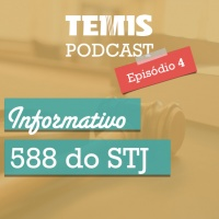 Podcast #4 - STJ 588