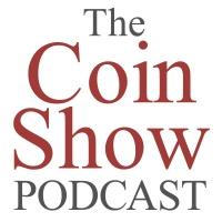 The Coin Show Episode 119