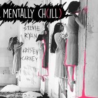 Mentally Ch(ill)