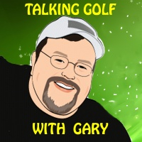 Talking Golf WithGary