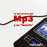 """Lo que pienso de la """"muerte"""" del MP3"""