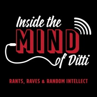Inside the Mind of Ditti- Episode 15