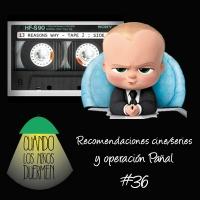 CLND 36 Recomendaciones cine y operacion pañal