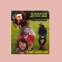 BEATLES HOUR WITH STEVE LUDWIG # 48 ~ I CALL YOUR NAME
