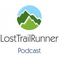 107 LostTrailRunner Podcast