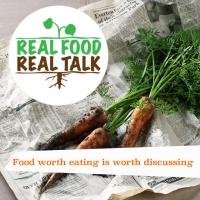 Real Food Real Talk
