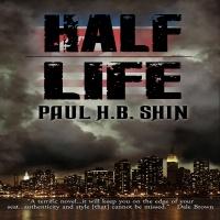 Author Paul H.B. Shin discusses his novel Half Life