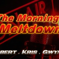 The Morning Meltdown