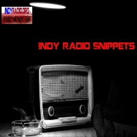Indy Radio Snippets