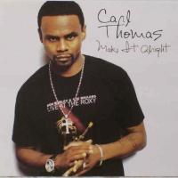 Carl Thomas/Anita On The B-Side