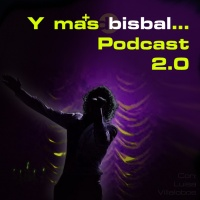 Y mas Bisbal Podcast 2.0