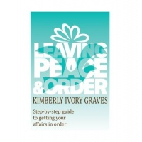 SUPERWOMAN RADIO PRESENTS GET YOUR AFFAIRS IN ORDER WITH AUTHOR KIMBERLY GRAVES