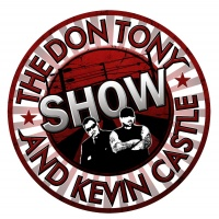 DON TONY AND KEVIN CASTLE SHOW