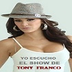 EL SHOW DE TONY FRANCO