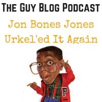 TGBP 028 Jon Bones Jones Urkel'ed It Again