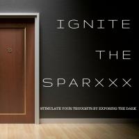 Ignite The SparxXx