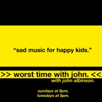 Worst Time with John