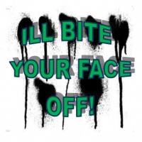 I'LL BITE UR FACE OFF RADIO