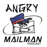 The Angry Mailman Podcast