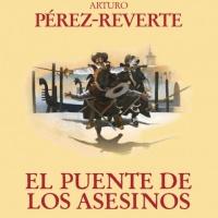 El puente de los Asesinos, Arturo Pérez-Reverte