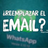 Con WhatsApp ¿para qué email?